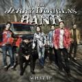傑瑞•道格拉斯樂團:如果 /  (LP) Jerry Douglas Band / What If