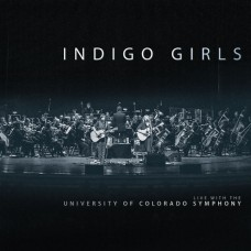 藍色少女合唱團音樂會實況錄音 科羅拉多大學交響樂團(3LP)Indigo Girls Live with The University of Colorado Symphony Orchestra