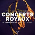 庫普蘭:皇家音樂會 克里斯多夫.胡賽 指揮/大鍵琴 抒情天才古樂團Christophe Rousset & Les Talens Lyriques / Francois Couperin: Concerts Royaux