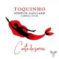 美人魚角 托奇紐 演唱 歐菲莉.蓋雅爾 大提琴Toquinho, Ophelie Gaillard / Canto Da Sereia