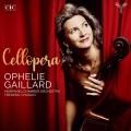 歌劇琴韻 歐菲莉.蓋雅爾 大提琴 費德里克.查斯林 指揮 變形室內樂團Ophelie Gaillard / Cellopera