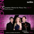 貝多芬:鋼琴三重奏第五集 瑞士鋼琴三重奏	Swiss Piano Trio / Beethoven: Complete Works for Piano Trio Vol. V