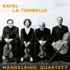 "拉威爾/譚貝: 弦樂四重奏 曼德林四重奏""Mandelring Quartet / Ravel & La Tombelle: String Quartets """