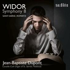 魏多: 第八號管風琴交響曲 尚-巴普提斯.杜邦 管風琴Jean-Baptiste Dupont / Widor: Organ Symphony No. 8