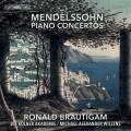 孟德爾頌: 兩首鋼琴協奏曲 羅納德.布勞提岡 鋼琴 科隆學會合奏團 Ronald Brautigam / Mendelssohn – Piano Concertos