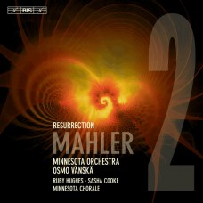 馬勒: 第二號交響曲(復活) 路比.修斯 女高音 / 莎夏.庫克 女中音  凡斯卡 指揮 明尼蘇達管弦樂團Osmo Vanska / Mahler – Symphony No. 2 'Resurrection'