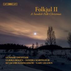 瑞典民間聖誕節音樂合唱 蓋瑞.格雷登 指揮Gary Graden / Folkjul II – A Swedish Christmas II
