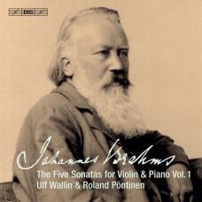 布拉姆斯: 五首小提琴奏鳴曲第一集 巫魯夫.瓦林 小提琴 羅蘭.潘提納 鋼琴Ulf Wallin & Roland Pontinen / Brahms: The 5 Sonatas for Violin & Piano, Vol.1