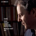 佛瑞:鋼琴音樂  尼可拉.史塔維 鋼琴Nicolas Stavy / Faure – Piano Music