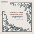 """""""密斯里維克 :鋼琴協奏曲及奏鳴曲  克萊兒.哈蒙德 鋼琴 尼可拉斯.麥基根  指揮  瑞典室內樂團""""Clare Hammond / Myslivecek - Piano Music"""