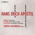 漢斯.艾利克.厄波斯特: 鋼琴作品集 希里斯.梅拉古 鋼琴Therese Malengreau / Hans Erich Apostel – Works for Piano
