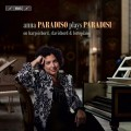 帕拉迪西:1-5號鍵盤音樂集 安娜.帕拉迪索 大鍵琴/古鋼琴/小鍵琴Anna Paradiso plays Paradisi