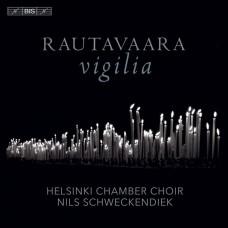 勞塔瓦拉: 基督東正教(晚禱) 薛肯迪 指揮 赫爾辛基室內合唱團 Nils Schweckendiek, Helsinki Chamber Choir / Rautavaara – Vigilia