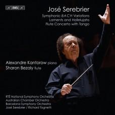 荷西.塞勒布里耶:巴哈交響變奏曲/悲歌及哈利路亞/藍色探戈  荷西.塞勒布里耶 指揮 澳洲室內管弦樂團 Jose Serebrier / Serebrier: Symphonic BACH Variations and other works