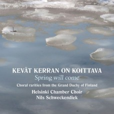 春天來了(來自19世紀芬蘭合唱珍品) 赫爾辛基室內合唱團Helsinki Chamber Choir / Spring will come – Finnish Choral Rarities