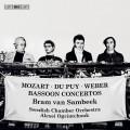 莫札特/韋伯: 巴松管協奏曲集 布拉姆·凡·桑貝克 巴松管 歐格林裘克 指揮 瑞典室內管弦樂團Bram van Sambeek, Alexei Ogrintchouk / Mozart, Weber & Du Puy - Bassoon Concertos