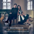 貝多芬:吉他與鋼琴作品集 法蘭茲.哈拉茲 吉他 黛博拉.哈拉茲 鋼琴Franz Halasz, Debora Halasz / Beethoven – Works for Guitar and Piano