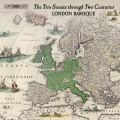 跨越17-18世紀的三重奏鳴曲集  倫敦巴洛克合奏團London Baroque / The Trio Sonata through Two Centuries