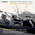 回到斯德哥爾摩 瑞克.史托丁 低音大提琴 詹姆斯.加菲根 指揮 瑞典廣播交響樂團Rick Stotijn / Back to StockHome – works for double bass