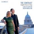 對比(英文詩歌選) 卡洛琳.桑普森 女高音 喬瑟夫.米道頓 鋼琴Carolyn Sampson / The Contrast – English Poetry in Song