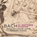 巴哈:聖馬太受難曲 鈴木雅明 指揮 日本巴哈合奏團Masaaki Suzuki / J.S. Bach – St. Matthew Passion