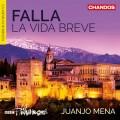 法雅: 歌劇(短促的人生) 璜侯.梅納 指揮 BBC愛樂Juanjo Mena / Falla - La Vida Breve