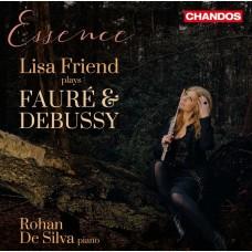 精髓 佛瑞/德布西長笛作品集 麗莎.弗蘭德 長笛 羅韓·德-希爾瓦 鋼琴Essence: Lisa Friend plays Faure and Debussy