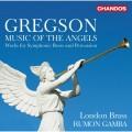 葛雷格森:天使音樂(銅管及打擊樂) 魯蒙.甘巴 指揮 倫敦銅管合奏團 Rumon Gamba, London Brass / Gregson: Music of the Angels – Works for Symphonic Brass
