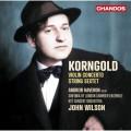 康果爾德:小提琴協奏曲/弦樂六重奏 安德魯·哈弗羅恩 小提琴 約翰.威爾森 指揮Andrew Haveron, John Wilson / Korngold: Violin Concerto, String Sextet