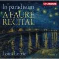 在天堂中 (佛瑞作品獨奏會) 路易.洛提 鋼琴Louis Lortie / In Paradisum: A Faure Recital