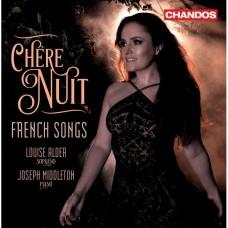 親愛的夜晚(法文歌曲集) 露易絲·奧爾德 女高音 約瑟夫·米道頓 鋼琴 Louise Alder / Chere Nuit - French Songs