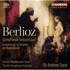 白遼士:幻想交響曲 安德魯.戴維斯 指揮 多倫多交響樂團 多倫多孟德爾頌合唱團Sir Andrew Davis / Berlioz: Symphonie fantastique / Fantaisie sur la Tempete de Shakespeare