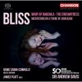 布利斯: 抹大拉的瑪麗亞/女巫/約翰.布羅的主題冥想 安德魯.戴維斯 指揮 BBC交響樂團暨合唱團Sir Andrew Davis / Bliss: Mary of Magdala