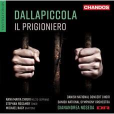 達拉皮科拉:歌劇(囚犯) 諾塞達 指揮 丹麥國家交響樂團Noseda / Dallapiccola: Il prigioniero / Choral Works