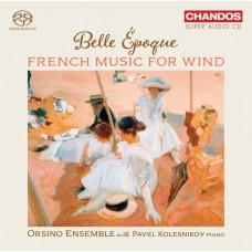 美好的年代 法國木管音樂集 帕菲爾・柯列斯尼可夫 鋼琴 奧西諾合奏團Pavel Kolesnikov, Orsino Ensemble / Belle Epoque - French Music for Wind