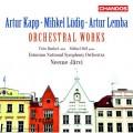 卡普/呂迪格/林巴: 愛沙尼亞管絃樂作品集 賈維 指揮 愛沙尼亞國家交響樂團Neeme Jarvi  / Kapp, Ludig, and Lemba: Orchestral Works