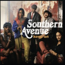 南方大道樂團 / 再接再勵Southern Avenue / Keep On