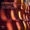 傑米尼亞尼:小提琴的演奏藝術 高茲 小提琴 / Geminiani / The Art of Playing on The Violin