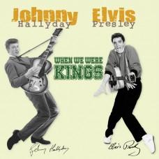 (2LP)哈立戴/普里斯萊 法國貓王+美國貓王 When We Were Kings/Johnny Hallyday & Elvis Presley (le Chant du Monde)