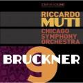 布魯克納:第九號交響曲 慕提 指揮芝加哥交響樂團 / Muti & CSO / Bruckner / Symphony No. 9