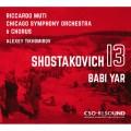 蕭士塔高維契: 第十三號交響曲(巴比雅) 提霍米羅夫 男低音 慕提 指揮  芝加哥交響樂團暨合唱團Shostakovich: Symphony No. 13 'Babi Yar'