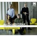 流浪者三重奏/德佛札克:兩首鋼琴三重奏/流浪者鋼琴三重奏  Trio Wanderer / Dvorak / Piano Trios op.65 & 90