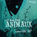 動物舞會(動物歌曲集) 蘇菲.凱郝瑟 女高音Sophie Karthauser / Le Bal Des Animaux