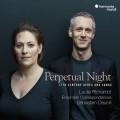 永恆的夜晚(17世紀歌謠) 露西.黎夏朵 女中音 和諧古樂團 / Perpetual Night / Richardot & Dauce & Ensemble Correspondances