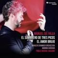 法雅: 三角帽第一部與第二部/魔幻之愛 艾拉斯-卡薩多 指揮 馬勒室內管弦樂團 Pablo Heras-Casado / Falla: El Sombrero de Tres Picos