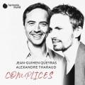 同伴(大提琴小品集) 尚-古漢.奎拉斯 大提琴/亞歷山大.薩洛 鋼琴Complices / Jean-Guihen Queyras & Alexandre Tharaud