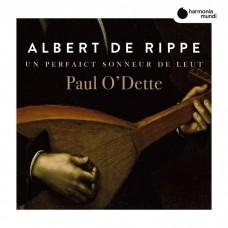 德里普: 魯特琴作品集 保羅.奧德特 魯特琴Paul O'Dette / Albert De Rippe: Music for Lute
