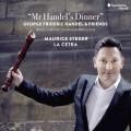 韓德爾先生的晚餐 莫里斯.史蒂格 木笛 七弦琴巴洛克管弦樂團Maurice Steger / La Cetra / Mr Handels Dinner