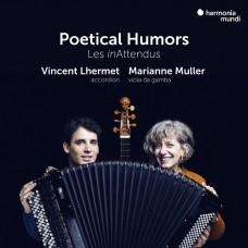 詩意的幽默 文森.廉胡梅 手風琴 瑪莉安.穆勒 維奧爾琴Vincent Lhermet & Marianne Muller / Poetical Humors