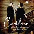 柔聲曲調 塔碧亞.齊瑪曼 中提琴 裴瑞亞涅斯 鋼琴Tabea Zimmermann, Javier Perianes / Cantilena